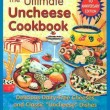 ultimate-uncheese-cookbook-delicious-dairy-free-cheeses-and-classic-uncheese-dishes