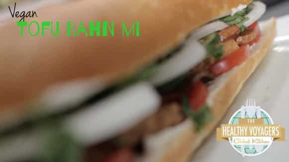Vegan Bahn Mi Recipe on The Healthy Voyager's Global Cooking Show