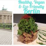 The Healthy Voyager's Taste of Europe: Berlin