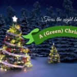 We Wish You and Eco Christmas and an Eco New Year!