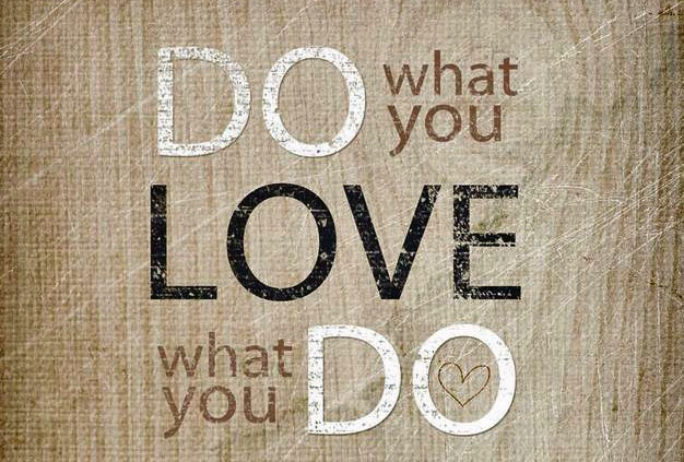 The Importance of Doing Something You Love