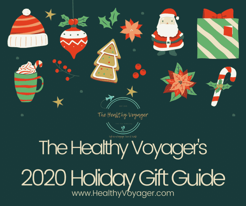 2020 Holiday Gift Guide Healthy Voyager